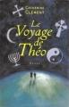 Couverture Le voyage de Théo Editions France Loisirs 1998