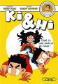 Couverture Ki & Hi, tome 2 : Une famille de fous ! Editions Michel Lafon 2017