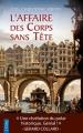 Couverture Victor Dauterive, tome 1 : L'affaire des corps sans tête Editions City (Poche) 2017