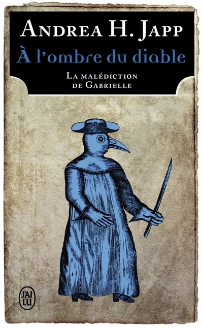 Couverture La malédiction de Gabrielle, tome 2 : A l'ombre du diable
