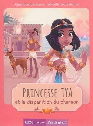 Couverture Princesse Tya et la disparition de pharaon