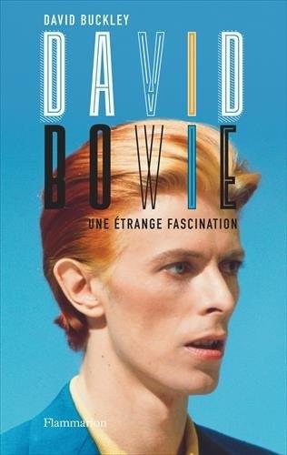 Couverture David Bowie : Une étrange fascination