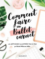 Couverture Comment faire son Bullet carnet Editions Marabout 2017