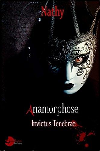Couverture Anamorphose : Invictus tenebrae
