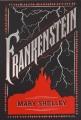 Couverture Frankenstein ou le Prométhée moderne / Frankenstein Editions Barnes & Noble (Barnes & Noble Leatherbound Classics Series) 2015
