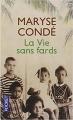 Couverture La vie sans fards Editions Pocket 2014