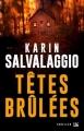 Couverture Têtes brulées Editions Bragelonne (Thriller) 2017