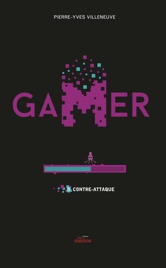 Couverture Gamer, tome 5 : Contre-attaque