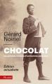 Couverture Chocolat : La véritable histoire de l'homme sans nom, actualisée Editions Fayard (Pluriel) 2017