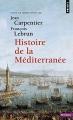 Couverture Histoire de la Méditerranée Editions Points (Histoire) 2017