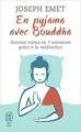 Couverture En pyjama avec Bouddha Editions J'ai Lu (Bien-être) 2017