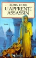 Couverture L'Assassin royal, tome 01 : L'Apprenti assassin Editions Pygmalion 2000