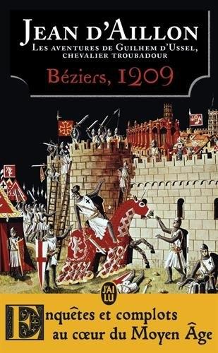 Couverture Guilhem d'Ussel, chevalier troubadour : Béziers, 1209