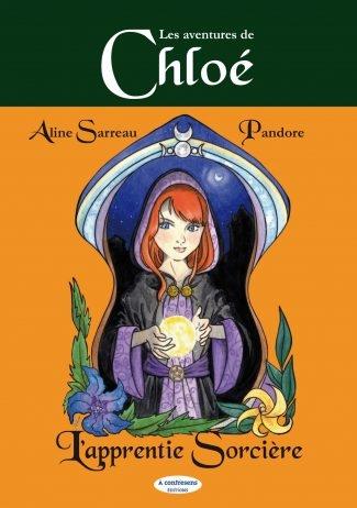 Couverture Les aventures de Chloé, tome 1 : L'apprentie sorcière