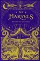 Couverture La maison des merveilles / Les Marvels Editions Bayard 2017