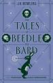 Couverture Les contes de Beedle le barde Editions Arthur A. Levine Books 2017