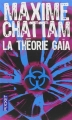 Couverture Le cycle de l'homme et de la vérité, tome 3 : La théorie Gaïa Editions Pocket (Thriller) 2016