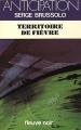 Couverture Destroy, tome 3 : Territoires de fièvre Editions Fleuve (Noir - Anticipation) 1983