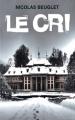 Couverture Le cri Editions France Loisirs 2017