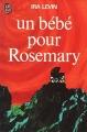Couverture Un bébé pour Rosemary / Rosemary's baby Editions J'ai Lu (Fantastique) 1968