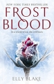 Couverture The Frostblood Saga, book 1: Frostblood Editions Hodder & Stoughton 2017