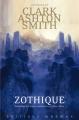 Couverture Intégrale Clark Ashton Smith (4 tomes), tome 1 : Zothique Editions Mnémos (Dédales) 2017