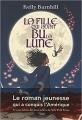 Couverture La fille qui avait bu la lune Editions Anne Carrière 2017