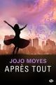 Couverture Avant toi, tome 3 : Après tout Editions Milady 2018