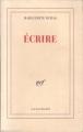 Couverture Écrire Editions Gallimard  (Blanche) 1993