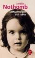 Couverture Métaphysique des tubes Editions Le Livre de Poche 2008