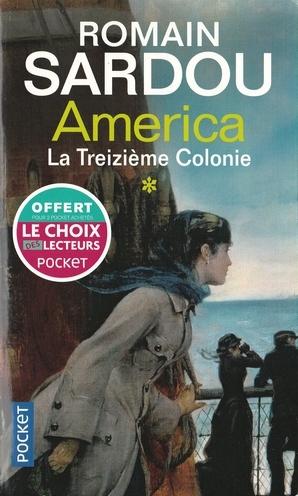 Couverture America, tome 1 : La treizième colonie