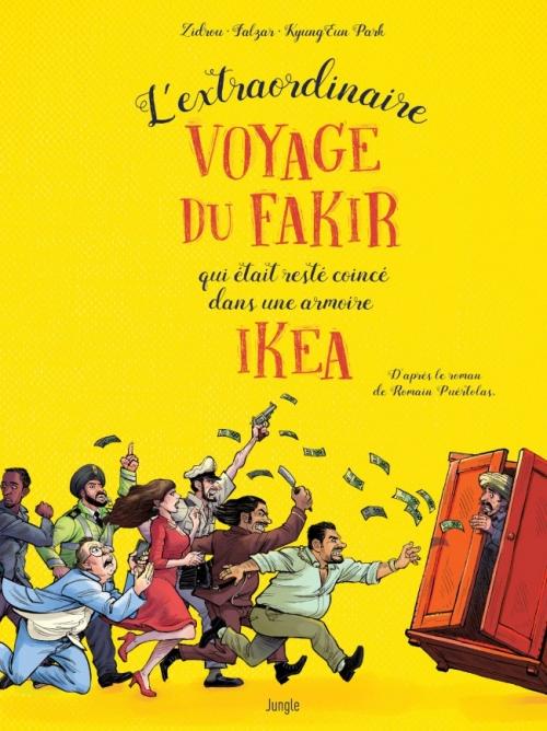 Couverture L'extraordinaire voyage du fakir qui était resté coincé dans une armoire Ikea (BD)