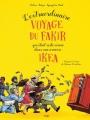 Couverture L'extraordinaire voyage du fakir qui était resté coincé dans une armoire Ikea (BD) Editions Jungle ! 2017