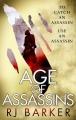 Couverture Le royaume blessé, tome 1 : L'âge des assassins Editions Orbit Books (Fantasy) 2017