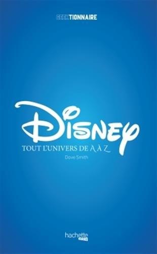 Couverture Disney : Tout l'univers de A à Z