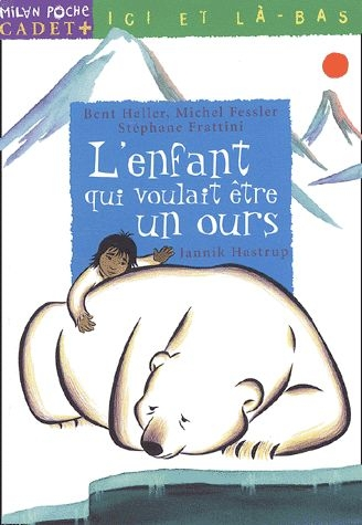 Couverture L'enfant qui voulait être un ours