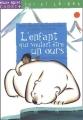 Couverture L'enfant qui voulait être un ours Editions Milan (Poche - Cadet+ - Ici et là-bas) 2002