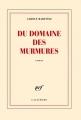 Couverture Du domaine des murmures Editions Gallimard  2011