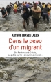Couverture Dans la peau d'un migrant Editions J'ai Lu (Document) 2017