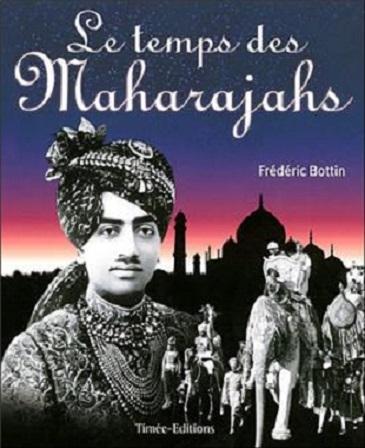 Couverture Le temps des Maharajahs
