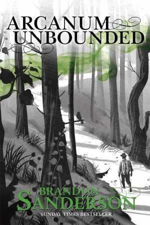 Couverture Arcanum Unbounded: The Cosmere Collection