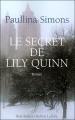 Couverture Le secret de Lily Quinn Editions Robert Laffont (Best-sellers) 2007