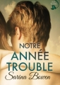 Couverture Ivy Years, tome 1 : Notre année trouble Editions Rennie Road Books 2017