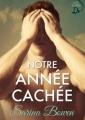 Couverture Ivy Years, tome 2 : Notre année cachée Editions Rennie Road Books 2017