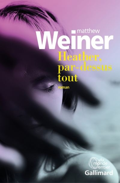 Couverture Heather, par dessus-tout
