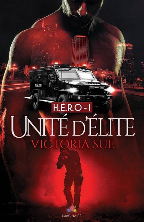Couverture H.E.R.O, tome 1 : Unité d'élite