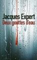 Couverture Deux gouttes d'eau Editions France Loisirs 2015
