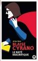 Couverture Blaise Cyrano : Le raté magnifique Editions Oskar 2017