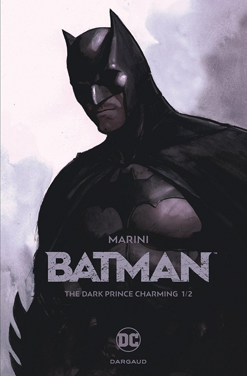 Batman : The Dark Prince Charming, tome 1