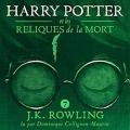 Couverture Harry Potter, tome 7 : Harry Potter et les reliques de la mort Editions Pottermore Limited 2017